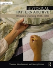 Historical Pattern Archive: Women's Clothing 1837-1969 Cover Image