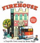 At the Firehouse (A Tinyville Town Book) Cover Image