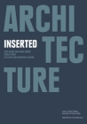 Architecture Inserted (Louis I. Kahn Visiting Assistant Professorship) Cover Image