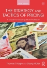 The Strategy and Tactics of Pricing: A Guide to Growing More Profitably Cover Image