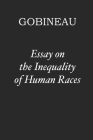 Essay on the Inequality of Human Races Cover Image