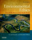 Environmental Ethics: What Really Matters, What Really Works Cover Image