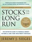 Stocks for the Long Run 5/E: The Definitive Guide to Financial Market Returns & Long-Term Investment Strategies Cover Image