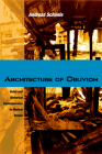 Architecture of Oblivion: Ruins and Historical Consciousness in Modern Russia Cover Image