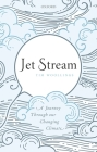 Jet Stream: A Journey Through Our Changing Climate Cover Image