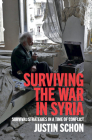 Surviving the War in Syria Cover Image