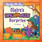 Claire's Halloween Surprise (Personalized Books for Children) Cover Image