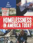 Homelessness in America Today (In the News (Library)) Cover Image