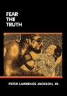 Fear the Truth Cover Image