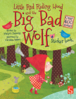 Little Red Riding Hood and the Big Bad Wolf Sticker Book (Scribblers Fun Activity) Cover Image