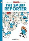 The Smurfs #24: The Smurf Reporter (The Smurfs Graphic Novels #24) Cover Image