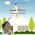 Aunt Mittie Goes to Church Cover Image