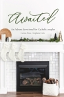 Awaited: An Advent Devotional for Catholic Couples Cover Image