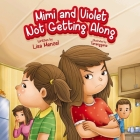 Mimi and Violet Not Getting Along Cover Image