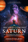 The Second Coming of Saturn: The Great Conjunction, America's Temple, and the Return of the Watchers Cover Image