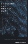 Cracking the Mental Math Code Cover Image