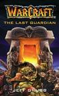 The Warcraft: The Last Guardian Cover Image