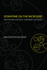 Downtime on the Microgrid: Architecture, Electricity, and Smart City Islands (Infrastructures) Cover Image