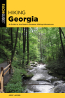 Hiking Georgia: A Guide to the State's Greatest Hiking Adventures Cover Image
