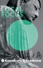 LOCAL FOCUS Vol. 1: Kamakura & Enoshima: A Japan Guide to Nature, Culture, and Community Cover Image