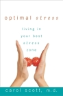Optimal Stress: Living in Your Best Stress Zone Cover Image