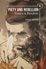 Piety and Rebellion: Essays in Hasidism (New Perspectives in Post-Rabbinic Judaism) Cover Image