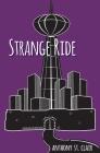 Strange Ride: A Rucksack Universe Novel Cover Image
