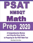 PSAT / NMSQT Math Prep 2020: A Comprehensive Review and Step-By-Step Guide to Preparing for the PSAT Math Test Cover Image