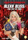 Alexa Bliss: Five Feet of Fury (Wrestling Biographies) Cover Image