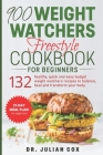 900 Weight Watchers Freestyle Cookbook for Beginners: 132 Healthy, Quick and Easy Budget Weight Watchers Recipes to Balance, Heal and Transform your B Cover Image