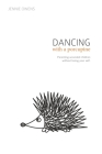 Dancing with a Porcupine: Parenting wounded children without losing your self Cover Image
