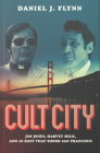 Cult City: Jim Jones, Harvey Milk, and 10 Days That Shook San Francisco Cover Image