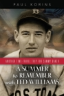 A SUMMER to REMEMBER with TED WILLIAMS: Another Time-Travel Trip for Sammy Baker Cover Image