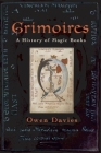 Grimoires: A History of Magic Books Cover Image