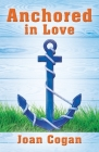 Anchored in Love Cover Image