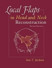 Local Flaps in Head and Neck Reconstruction Cover Image