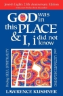 God Was in This Place & I, I Did Not Know--25th Anniversary Ed: Finding Self, Spirituality and Ultimate Meaning Cover Image