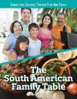 The South American Family Table Cover Image