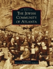 Jewish Community of Atlanta (Images of America) Cover Image
