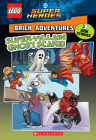Super-Villain Ghost Scare! (LEGO DC Comics Super Heroes: Brick Adventures) (LEGO DC Super Heroes #2) Cover Image