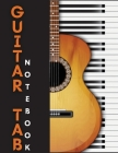 Guitar Tab Notebook: Amazing Blank Guitar Tab Journal - 6 String Guitar Chord and Tablature Staff Music Paper Cover Image