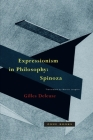 Expressionism in Philosophy: Spinoza (Zone Books) Cover Image