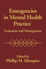Emergencies in Mental Health Practice: Evaluation and Management Cover Image