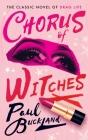 Chorus of Witches (Valancourt 20th Century Classics) Cover Image