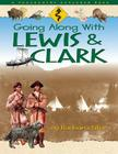 Going Along with Lewis and Clark Cover Image