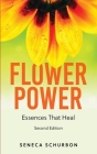 Flower Power: Essences That Heal Cover Image