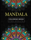 Mandala Coloring Book for Adults: A Stress Relief Coloring Book with a Lot of Mandala Drawing Ideas! Cover Image