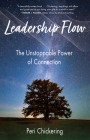 Leadership Flow: The Unstoppable Power of Connection Cover Image