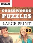Crosswords Puzzles: Fungate Crosswords Easy large print funny crossword puzzle books for seniors Classic Vol.95 Cover Image