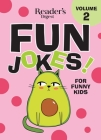 Reader's Digest Fun Jokes for Funny Kids Vol. 2 Cover Image
